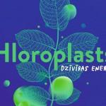 Hloroplasts_-Dabas koncertzale