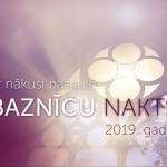 Baznicu nakts 2019